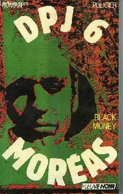 DPJ 6, Tome 4 : Black money - Georges Moréas - Photo 0