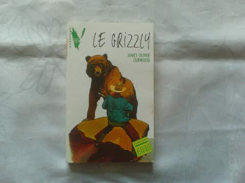 Le grizzly - Curwood-J.O - Photo 0
