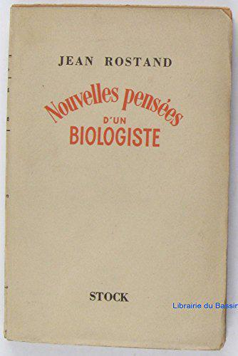 Nouvelles pensees d'un biologiste - Rostand (Jean) - Photo 0
