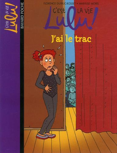 C U0026 39 Est La Vie Lulu   Tome 13   J U0026 39 Ai Le Trac