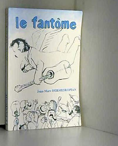 le fantome - illustration de couverture par victor laville - Jean Marc Dermesropian - Photo 0
