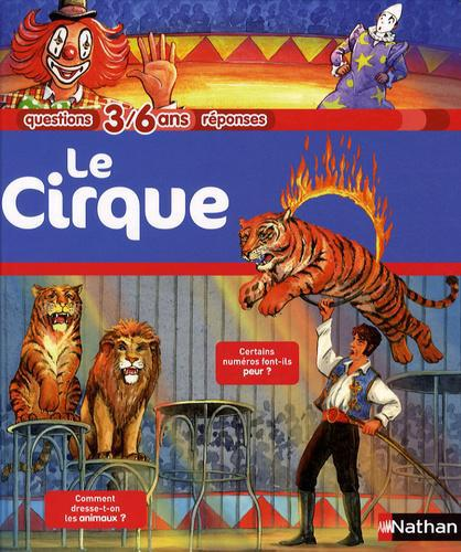 Le cirque. 3/6 ans - Photo 0