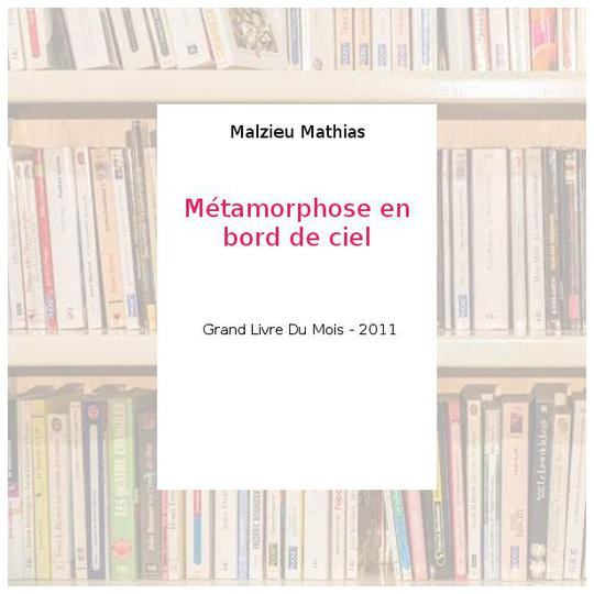 Métamorphose en bord de ciel - Malzieu Mathias - Photo 0