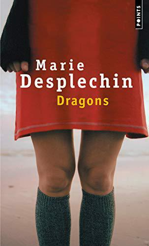 Dragons - Marie Desplechin - Photo 0