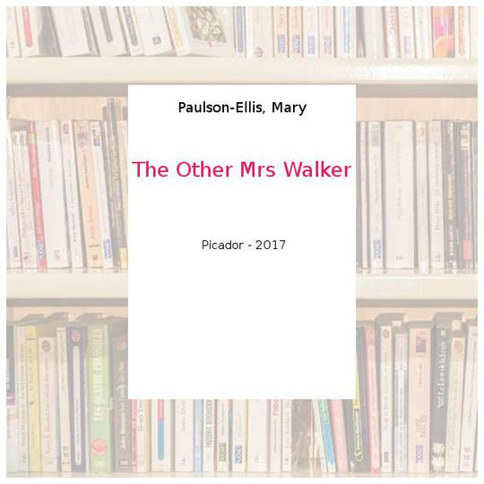 The Other Mrs Walker - Paulson-Ellis, Mary - Photo 0