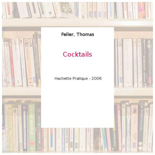 Cocktails - Feller, Thomas - Photo 0