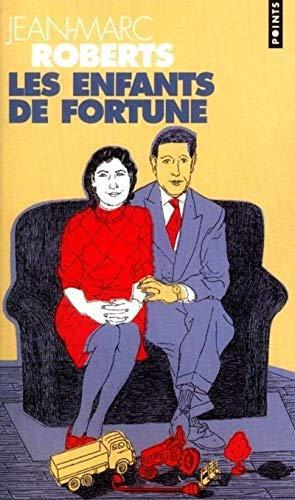 Les Enfants de fortune - Jean-Marc Roberts - Photo 0