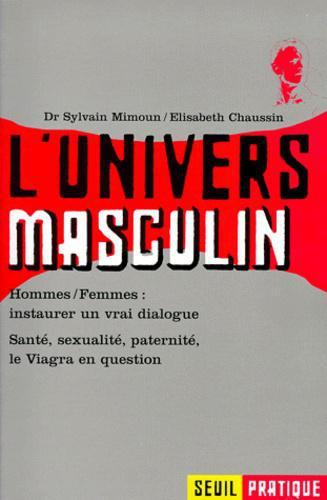 L'UNIVERS MASCULIN. Santé, sexualité, paternité, le Viagra en question - Photo 0