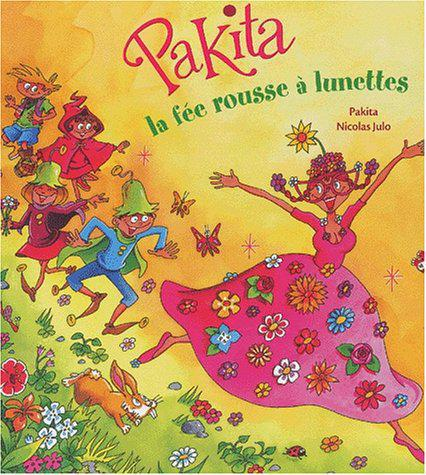 Pakita, la fée rousse à lunette - Pakita - Photo 0