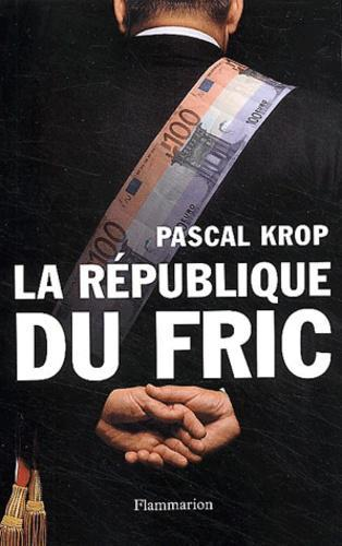 La République du fric - Photo 0