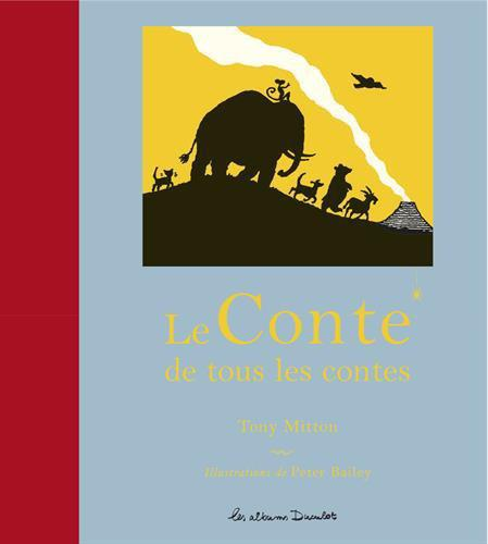 Le Conte de tous les contes - Tony Mitton - Photo 0