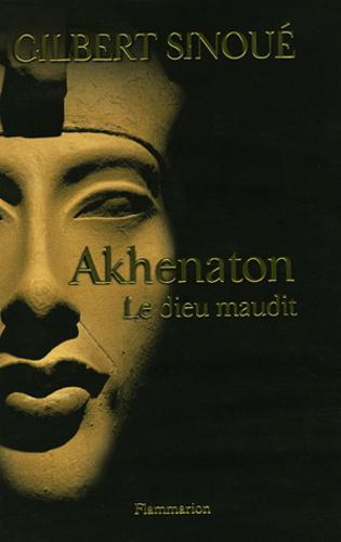 Akhenaton. Le dieu maudit - Photo 0