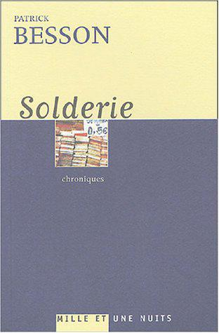 Solderie: Chroniques - Besson, Patrick - Photo 0
