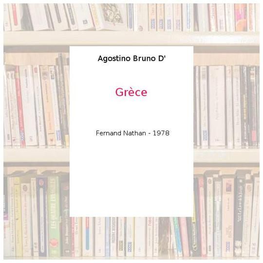 Grèce - Agostino Bruno D' - Photo 0