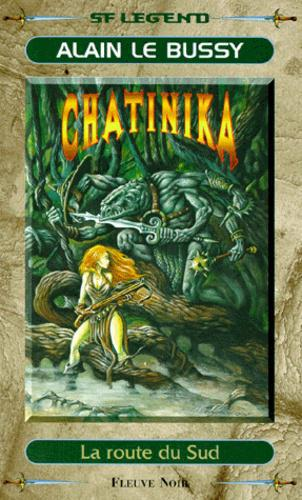 Chatinika  Tome 3 : La route du sud - Photo 0