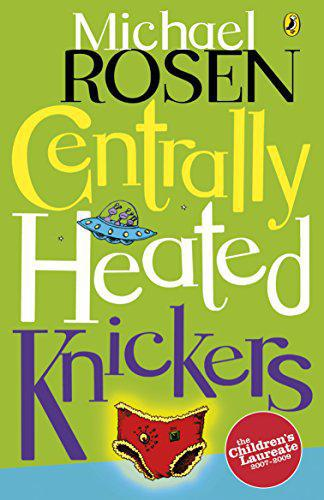 Centrally Heated Knickers - Rosen, Michael - Photo 0
