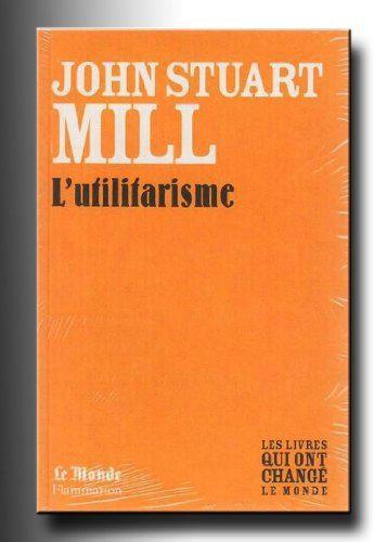 L'Utilitarisme (Monde) - Mill John-Stuart - Photo 0