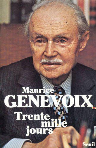 Trente mille jours - Maurice Genevoix - Photo 0