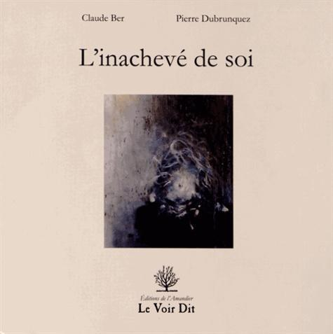 L'inachevé de soi - Photo 0