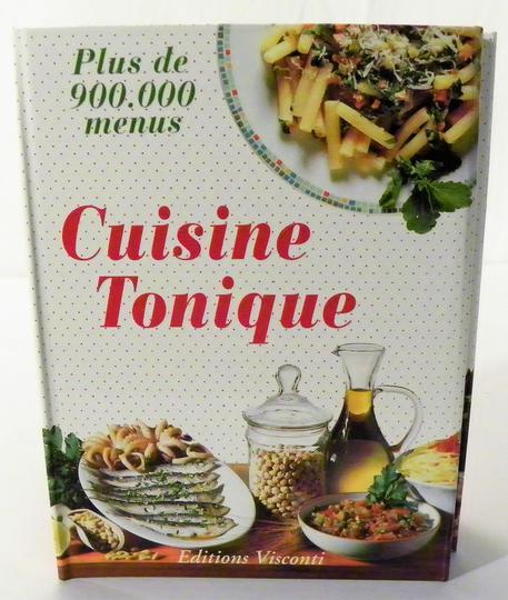 Livre Cuisine Tonique Emilia Valli Maria Rosa Galli 1994